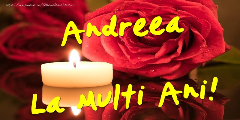 Felicitari de Ziua Numelui - Andreea La Multi Ani!