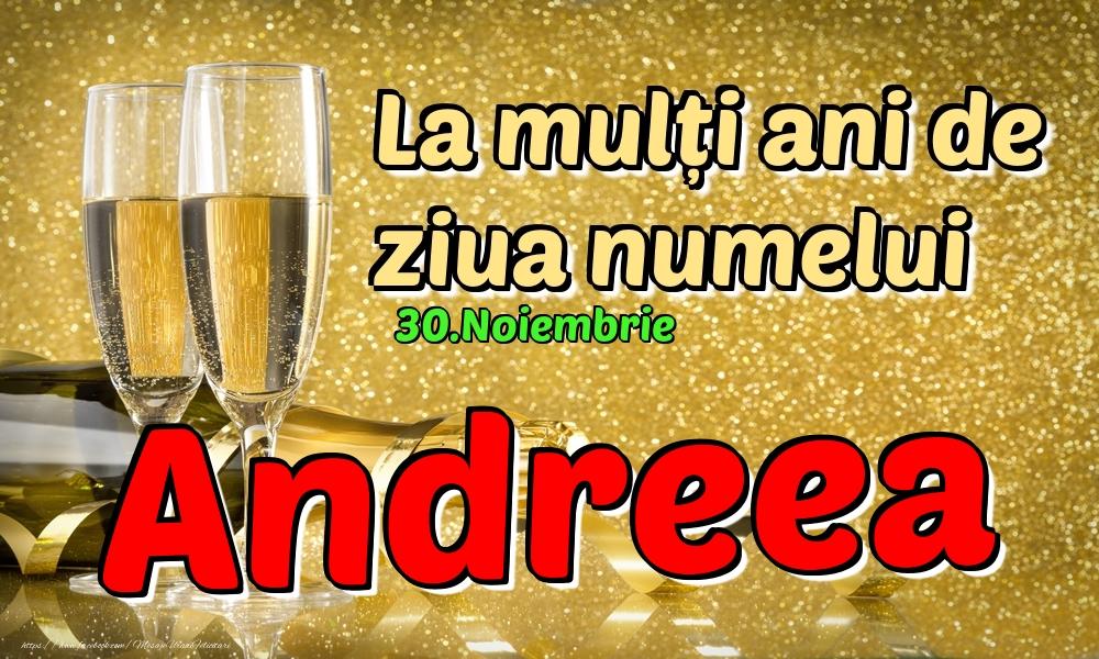 Felicitari de Ziua Numelui - 30.Noiembrie - La mulți ani de ziua numelui Andreea!