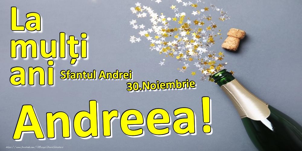 Felicitari de Ziua Numelui - 30.Noiembrie - La mulți ani Andreea!  - Sfantul Andrei