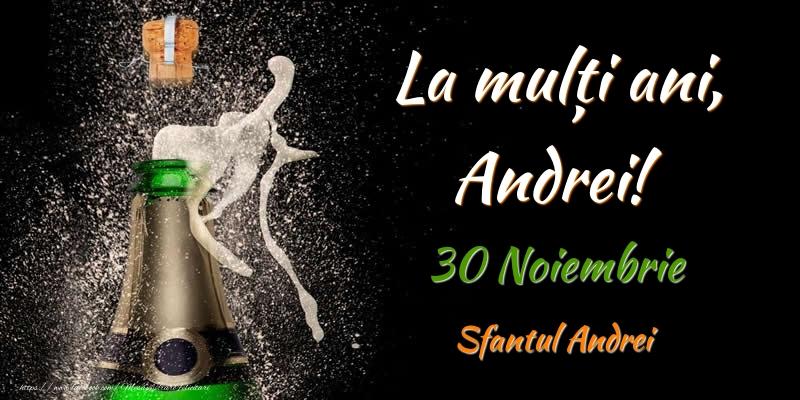 Felicitari de Ziua Numelui - La multi ani, Andrei! 30 Noiembrie Sfantul Andrei