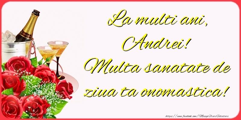 Felicitari de Ziua Numelui - La multi ani, Andrei! Multa sanatate de ziua ta onomastica!