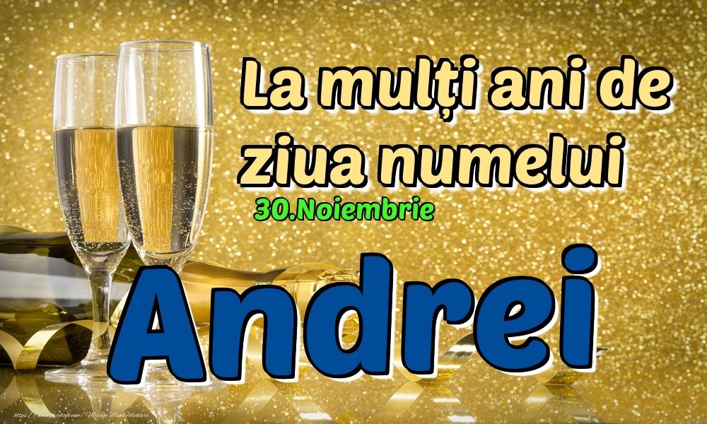 Felicitari de Ziua Numelui - 30.Noiembrie - La mulți ani de ziua numelui Andrei!