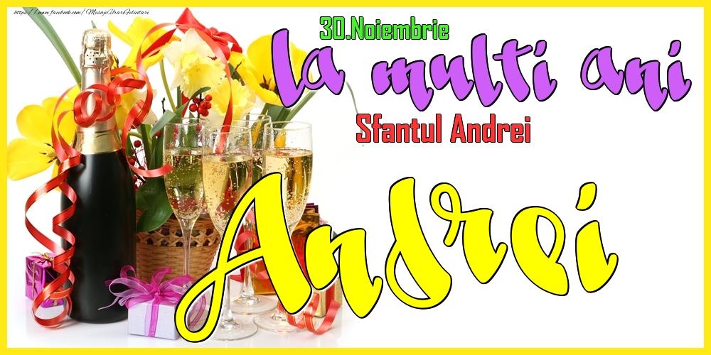 Felicitari de Ziua Numelui - 30.Noiembrie - La mulți ani Andrei!