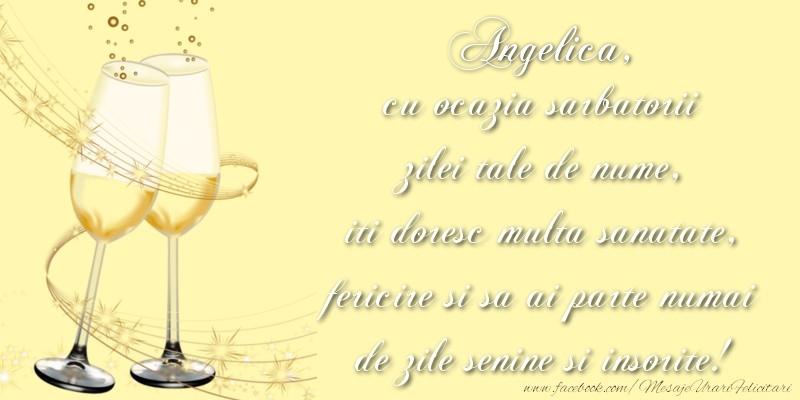 Felicitari de Ziua Numelui - Angelica cu ocazia sarbatorii zilei tale de nume, iti doresc multa sanatate, fericire si sa ai parte numai de zile senine si insorite!