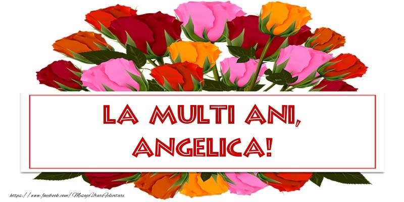 Felicitari de Ziua Numelui - La multi ani, Angelica!