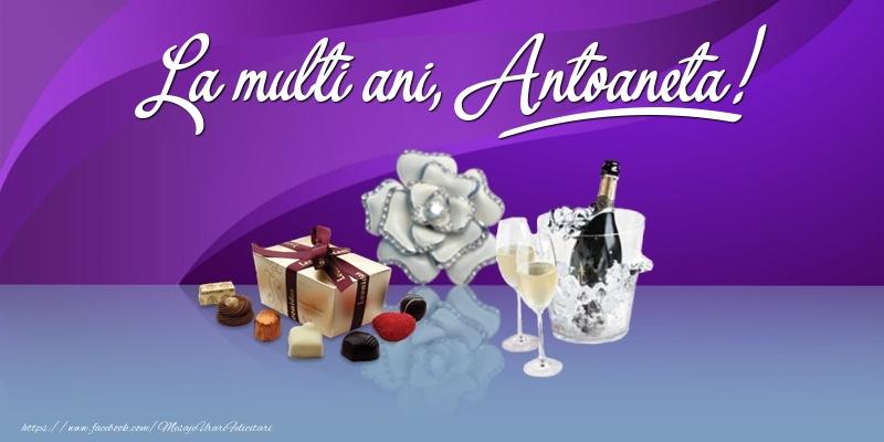 Felicitari de Ziua Numelui - La multi ani, Antoaneta!