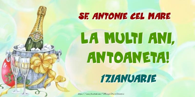 Felicitari de Ziua Numelui - Sf. Antonie cel Mare La multi ani, Antoaneta! 17.Ianuarie