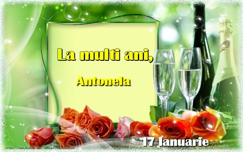 Felicitari de Ziua Numelui - La multi ani, Antonela! 17 Ianuarie
