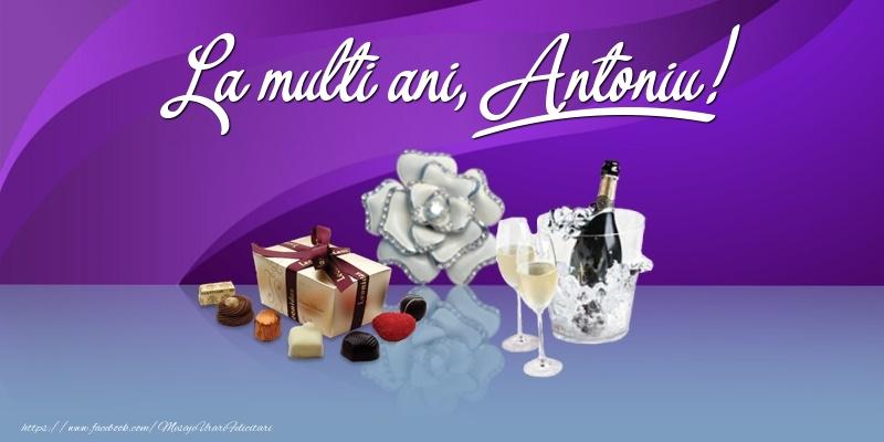Felicitari de Ziua Numelui - La multi ani, Antoniu!