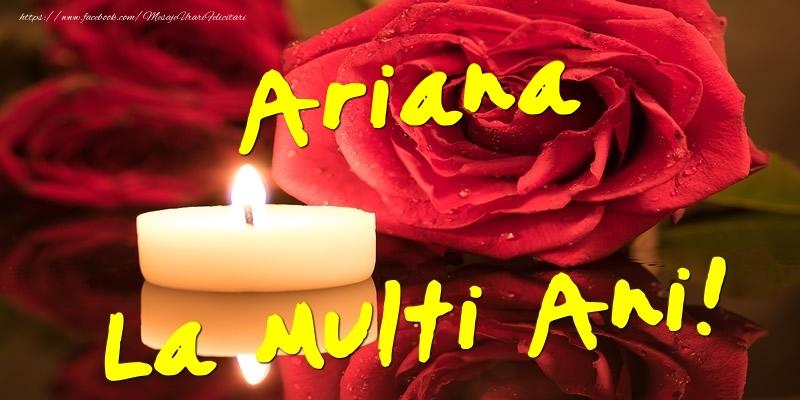 Felicitari de Ziua Numelui - Ariana La Multi Ani!