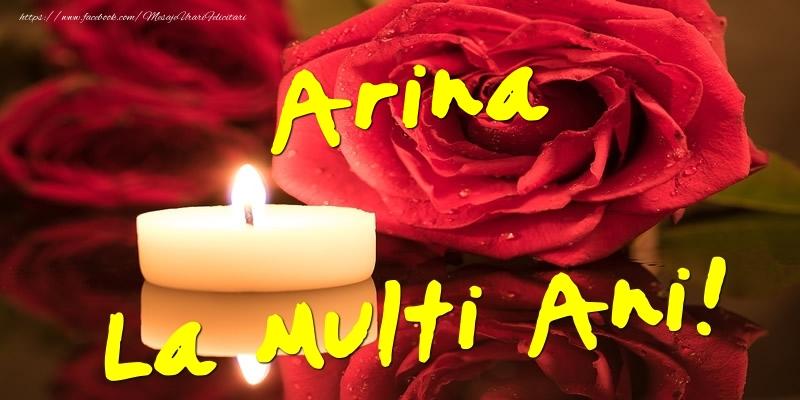 Felicitari de Ziua Numelui - Arina La Multi Ani!