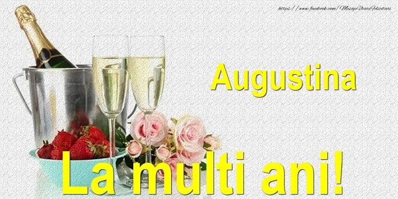 Felicitari de Ziua Numelui - Augustina La multi ani!
