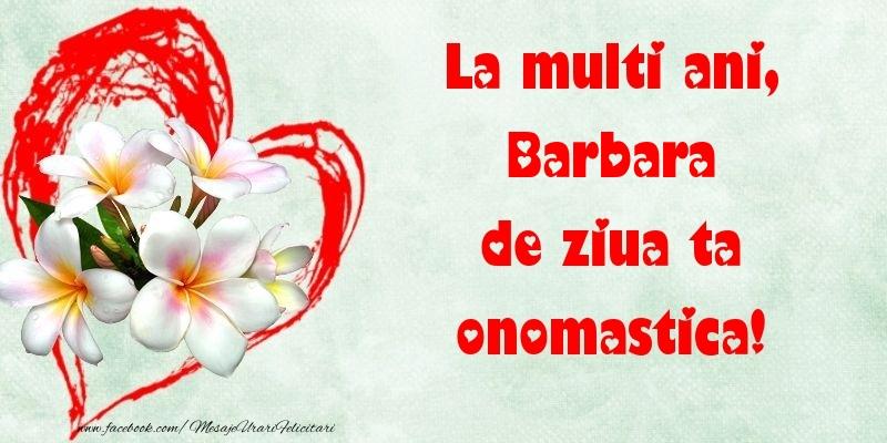 Felicitari de Ziua Numelui - La multi ani, de ziua ta onomastica! Barbara