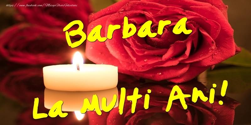 Felicitari de Ziua Numelui - Barbara La Multi Ani!