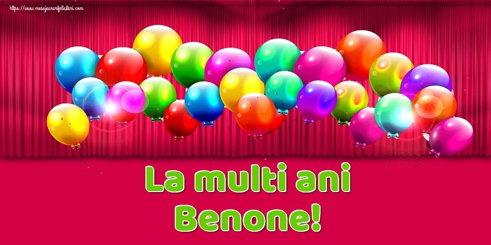 Felicitari de Ziua Numelui - La multi ani Benone!
