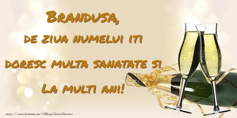 Felicitari de Ziua Numelui - Brandusa, de ziua numelui iti doresc multa sanatate si La multi ani!