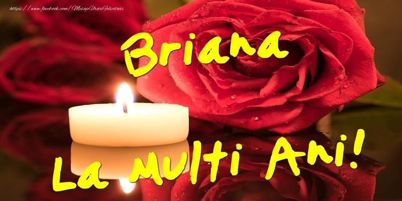 Felicitari de Ziua Numelui - Briana La Multi Ani!