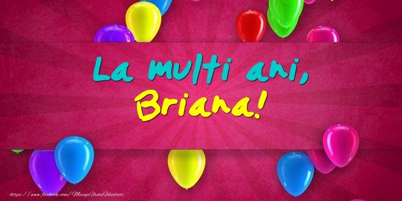 Felicitari de Ziua Numelui - La multi ani, Briana!