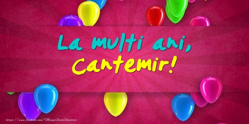 Felicitari de Ziua Numelui - La multi ani, Cantemir!