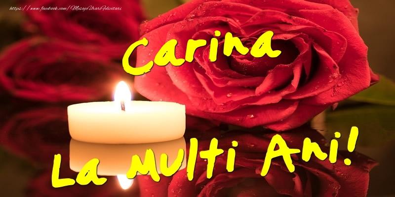 Felicitari de Ziua Numelui - Carina La Multi Ani!