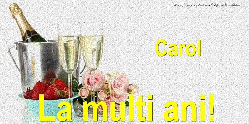 Felicitari de Ziua Numelui - Carol La multi ani!