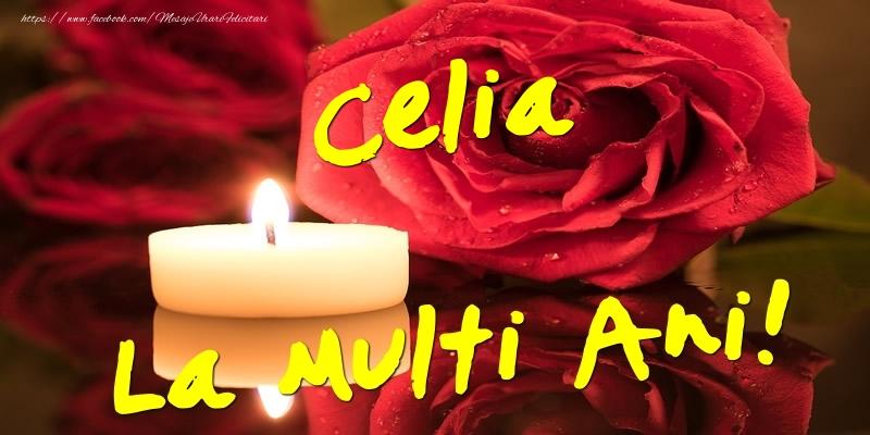Felicitari de Ziua Numelui - Celia La Multi Ani!