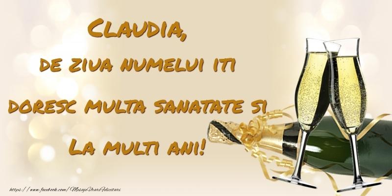 Felicitari de Ziua Numelui - Claudia, de ziua numelui iti doresc multa sanatate si La multi ani!