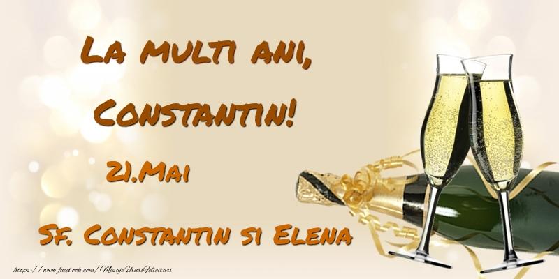 Felicitari de Ziua Numelui - La multi ani, Constantin! 21.Mai - Sf. Constantin si Elena