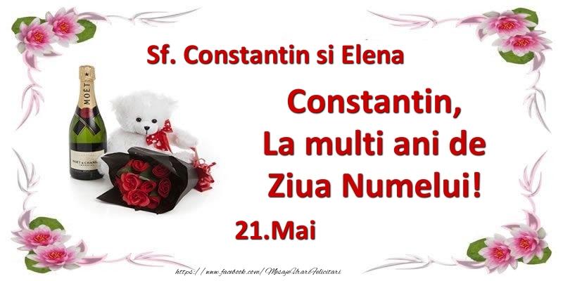 Felicitari de Ziua Numelui - Constantin, la multi ani de ziua numelui! 21.Mai Sf. Constantin si Elena
