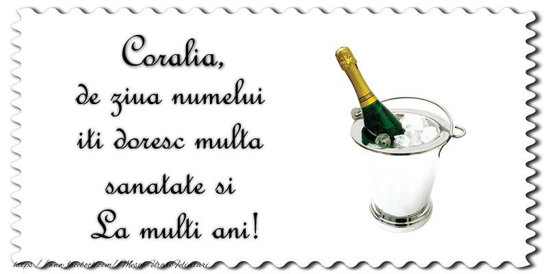 Felicitari de Ziua Numelui - Coralia de ziua numelui iti doresc multa sanatate si La multi ani!