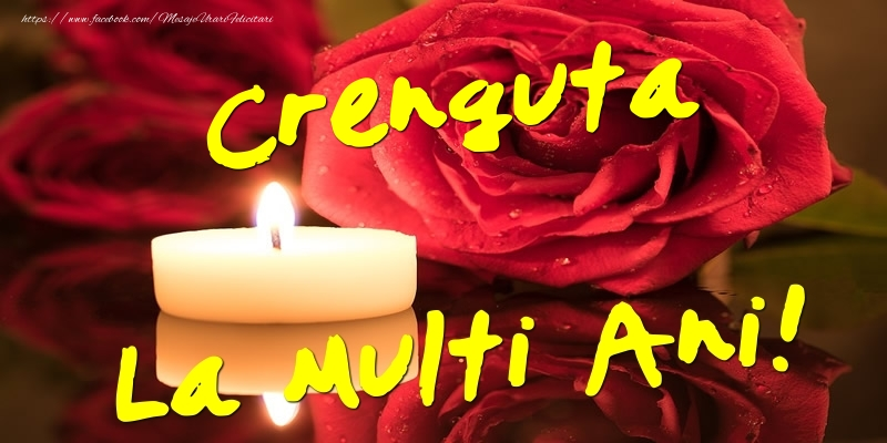 Felicitari de Ziua Numelui - Crenguta La Multi Ani!