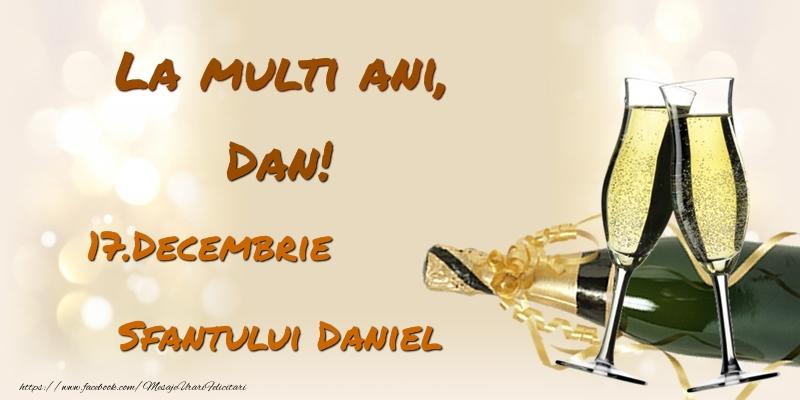 Felicitari de Ziua Numelui - La multi ani, Dan! 17.Decembrie - Sfantului Daniel