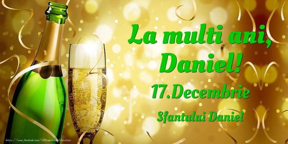 Felicitari de Ziua Numelui - La multi ani, Daniel! 17.Decembrie - Sfantului Daniel