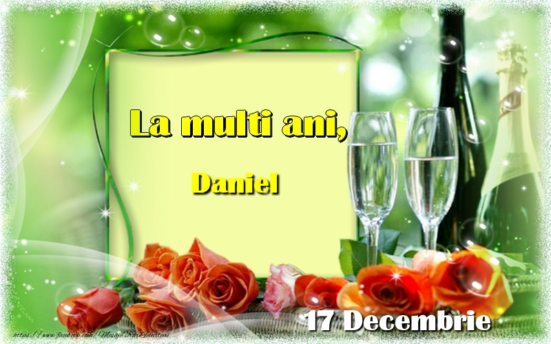 Felicitari de Ziua Numelui - La multi ani, Daniel! 17 Decembrie