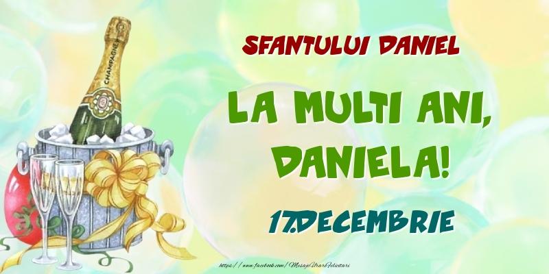 Felicitari de Ziua Numelui - Sfantului Daniel La multi ani, Daniela! 17.Decembrie