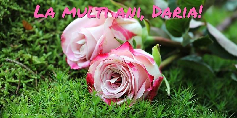 Felicitari de Ziua Numelui - La multi ani, Daria!