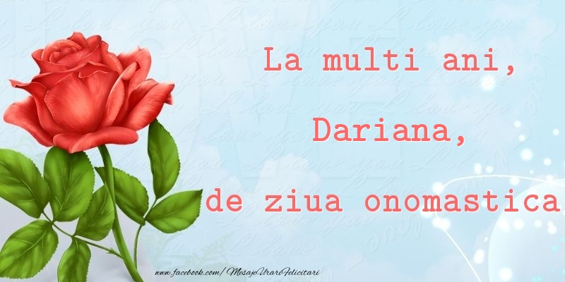 Felicitari de Ziua Numelui - La multi ani, de ziua onomastica! Dariana