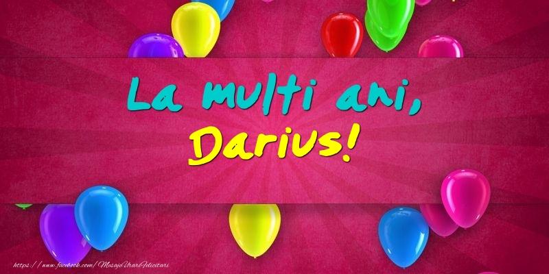 Felicitari de Ziua Numelui - La multi ani, Darius!