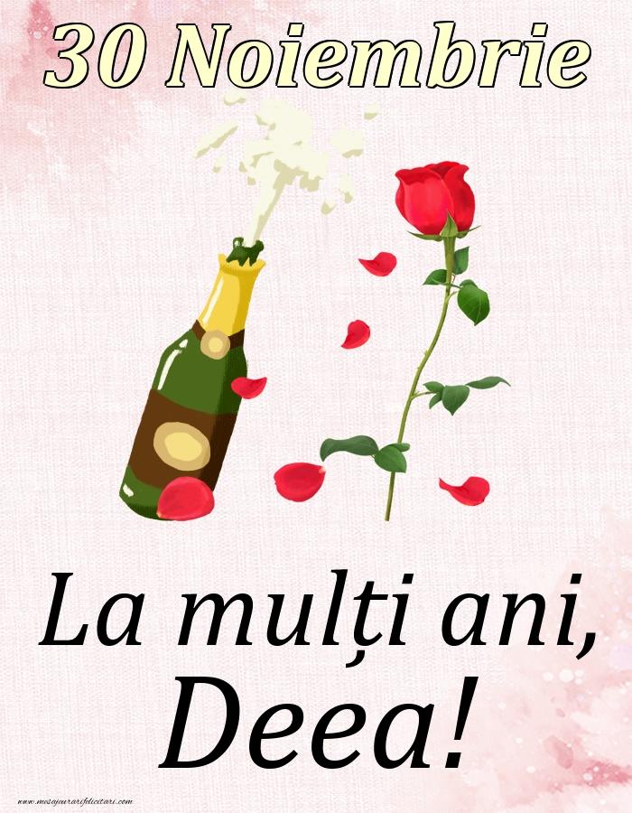 Felicitari de Ziua Numelui - La mulți ani, Deea! - 30 Noiembrie