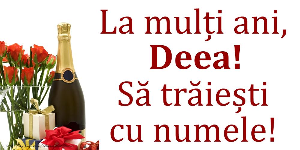 Felicitari de Ziua Numelui - La mulți ani, Deea! Să trăiești cu numele!