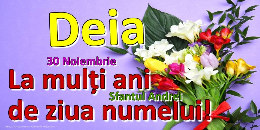 Felicitari de Ziua Numelui - 30 Noiembrie - Sfantul Andrei -  La mulți ani de ziua numelui Deia!