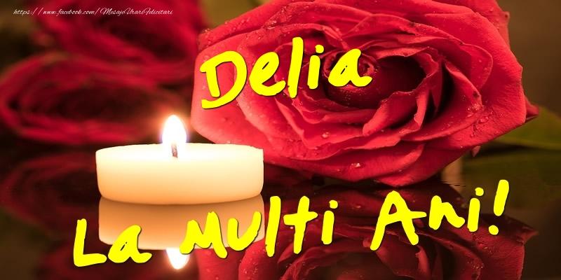 Felicitari de Ziua Numelui - Delia La Multi Ani!