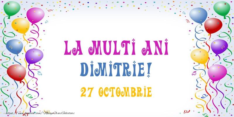 Felicitari de Ziua Numelui - La multi ani Dimitrie! 27 Octombrie
