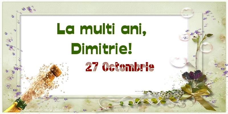 Felicitari de Ziua Numelui - La multi ani, Dimitrie! 27 Octombrie