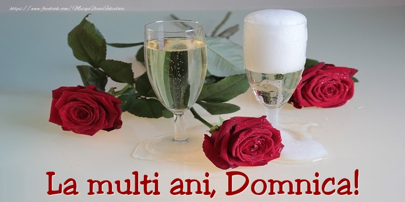 Felicitari de Ziua Numelui - La multi ani, Domnica!
