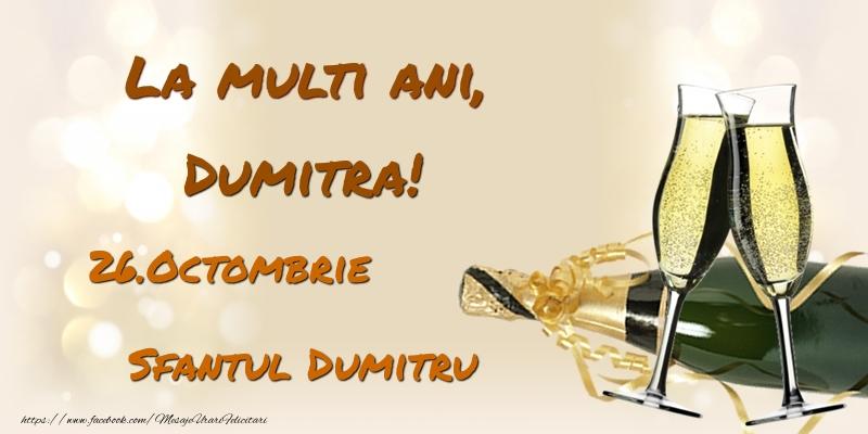 Felicitari de Ziua Numelui - La multi ani, Dumitra! 26.Octombrie - Sfantul Dumitru