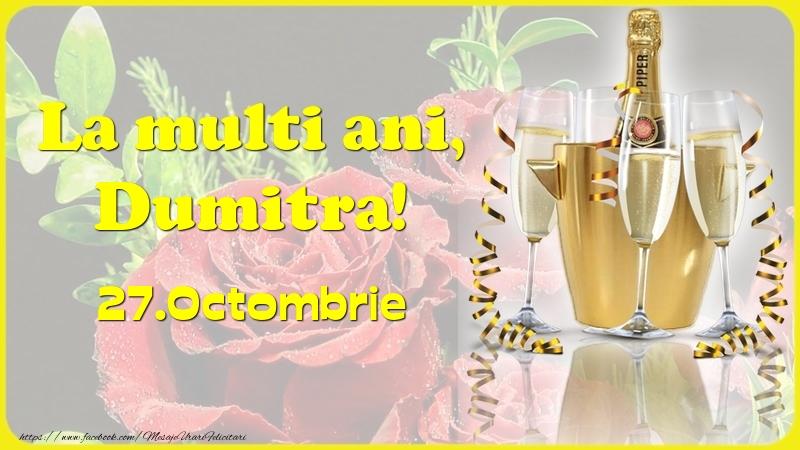 Felicitari de Ziua Numelui - La multi ani, Dumitra! 27.Octombrie -