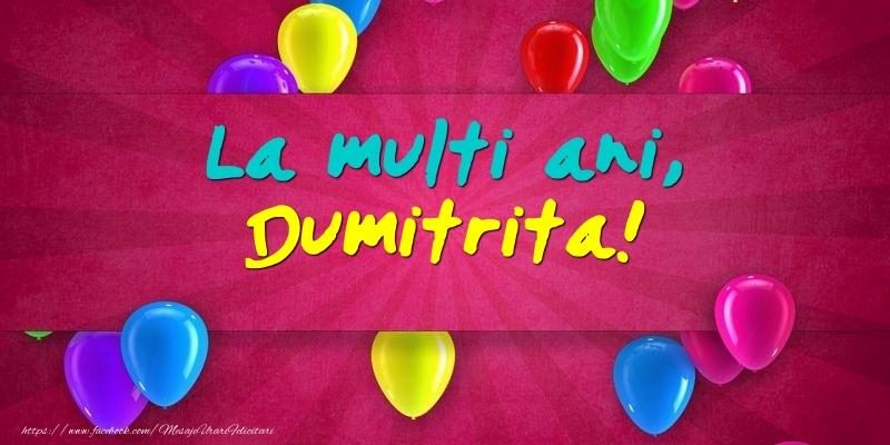 Felicitari de Ziua Numelui - La multi ani, Dumitrita!