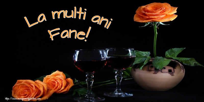 Felicitari de Ziua Numelui - La multi ani Fane!