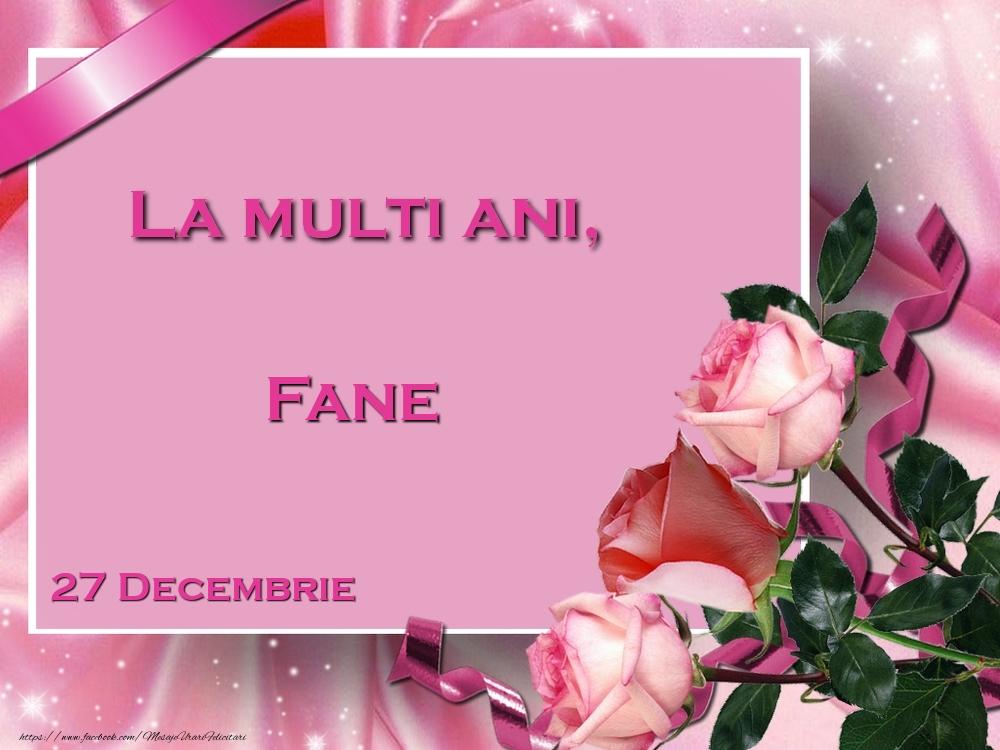 Felicitari de Ziua Numelui - La multi ani, Fane! 27 Decembrie
